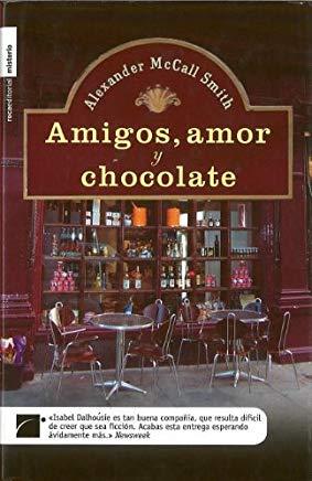 Cubierta Amigos, amor y chocolate